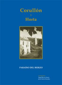 Corullón y Horta. Paraíso del Bierzo