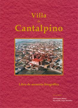 Villa de Cantalpino. Libro de memoria fotográfica