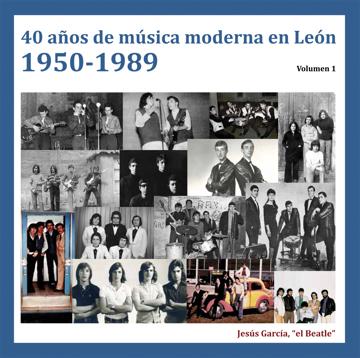 Imagen de 40 AÑOS DE MÚSICA MODERNA EN LEÓN. 1950-1989