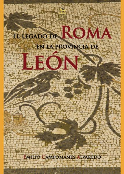 Imagen de EL LEGADO DE ROMA EN LA PROVINCIA DE LEÓN