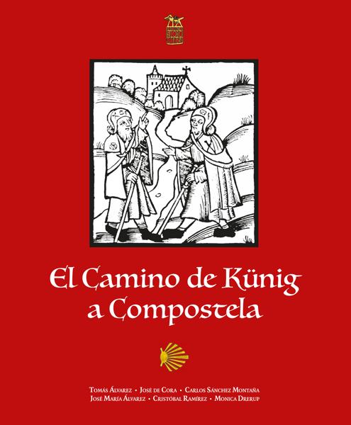 Imagen de El Camino de Künig a Compostela