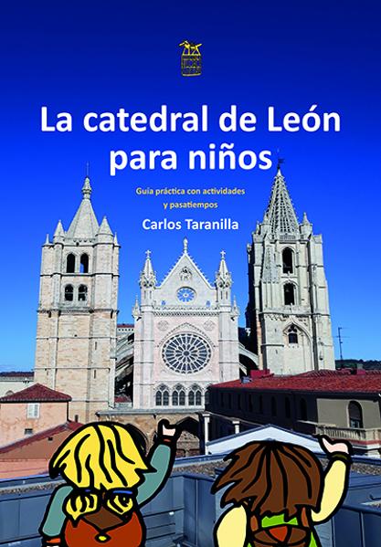 Imagen de LA CATEDRAL DE LEÓN PARA NIÑOS