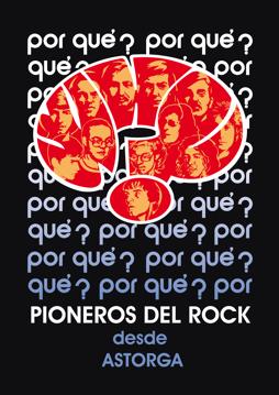 Imagen de WHY? PIONEROS DEL ROCK DESDE ASTORGA