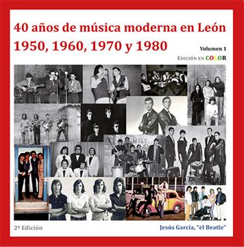Imagen de 40 AÑOS DE MÚSICA MODERNA EN LEÓN . 1950, 1960, 1970, 1980