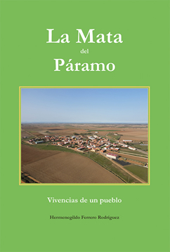 Imagen de LA MATA DEL PÁRAMO. Recuerdos y vivencias