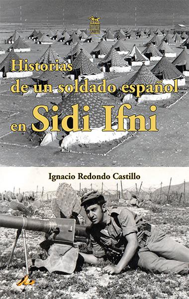 Imagen de HISTORIAS DE UN SOLDADO ESPAÑOL EN SIDI IFNI